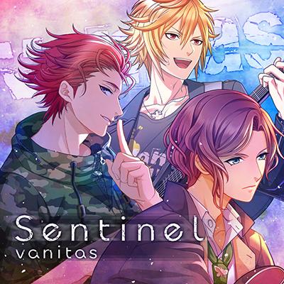 『Sentinel』 歌:「vanitas」 新海凛十(CV:小野友樹)、音琴嵐(CV:森久保祥太郎)、渡世千里(CV:島﨑信長)