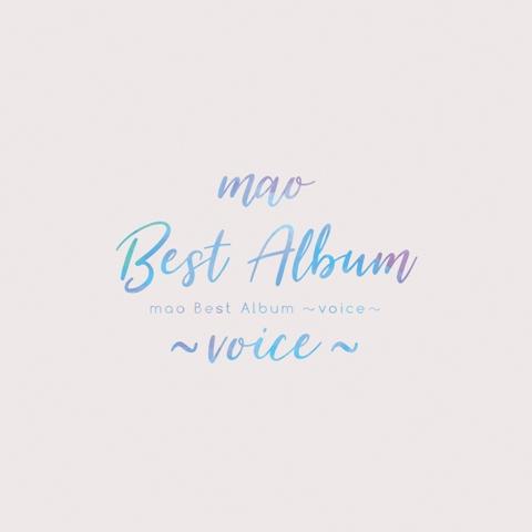 mao Best Album 〜voice〜