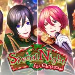Bプロ期間限定イベント「Special Night for Christmas」